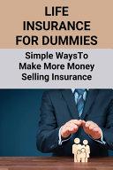 Life Insurance For Dummies PDF