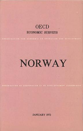 OECD Economic Surveys  Norway 1972 PDF