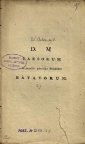 D. M., caesorum in praeliis adversus Britannos Batavorum