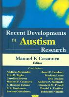 Recent Developments in Autism Research PDF