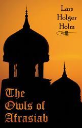 The Owls Of Afrasiab Book PDF