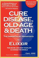 Cure Disease  Old Age   Death