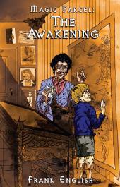 The Awakening: Magic Parcel