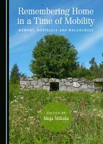 Remembering Home in a Time of Mobility