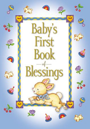 Baby s First Book of Blessings PDF
