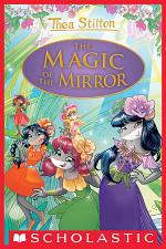 The Magic of the Mirror (Thea Stilton Special Edition #9)