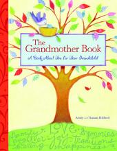 The Grandmother Book: A Book About You for Your Grandchild