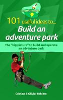 101 useful ideas to    Build an adventure park PDF