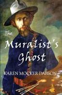 The Muralist s Ghost