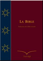 La Bible (Traduction de la Bible annotée)
