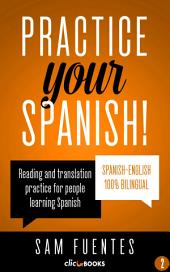 Practice Your Spanish! #2: Reading and translation practice for people learning Spanish