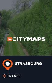 City Maps Strasbourg France
