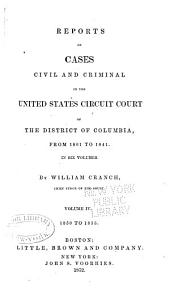 Reports of Cases Civil and Criminal: In the United States Circuit Court of the District of Columbia, from 1801 to 1841, Volume 4