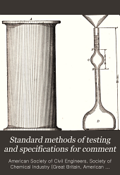 Standard methods of testing and specifications for comment