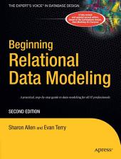 Beginning Relational Data Modeling: Edition 2