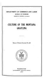 ...Culture of the Montana Grayling...