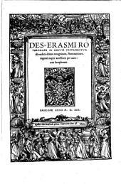 Novum Testamentum omne: ¬Des. ¬Erasmi ¬Roterodami In Novum Testamentum ab eodem denuo recognitum, Annotationes, ingenti nuper accessione per autorem locupletatae, Τόμος 3