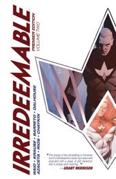 Irredeemable Premier Vol. 2: Volume 2