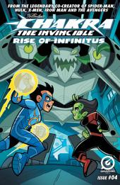 STAN LEE'S CHAKRA THE INVINCIBLE: RISE OF INFINITUS #4