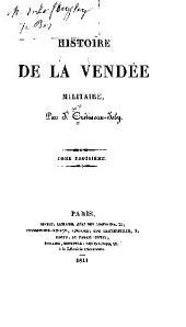 Histoire de la Vendée militaire: Volume3