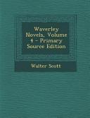 Waverley Novels, Volume 4 - Primary Source Edition