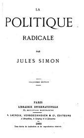 La politique radicale 3e éd