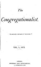 The Congregationalist: Volume 1