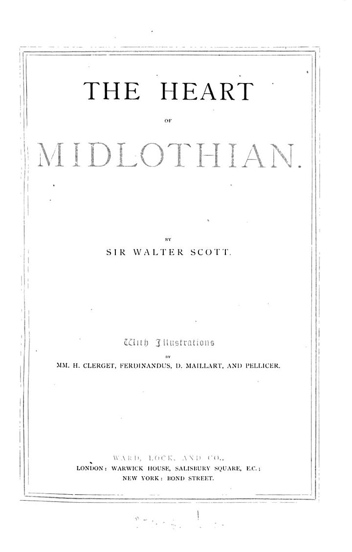 The heart of Midlothian. With illustr. by H. Clerget [and others].