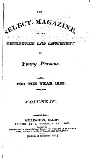 The Select Magazine for the Instruction and Amusement of Young Persons