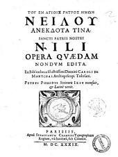 Sancti patris nostri Nili opera quaedam nondum edita