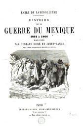 Histoire de la guerre du Mexique, 1861 à 1866