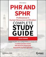 PHR and SPHR Professional in Human Resources Certification Complete Study Guide PDF