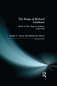 The Reign of Richard Lionheart PDF