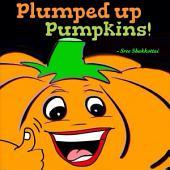 Plumped up Pumpkins!
