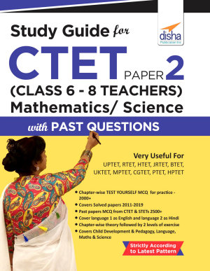 Study Guide for CTET Paper 2  Class 6   8 Teachers  Mathematics  Science with Past Questions