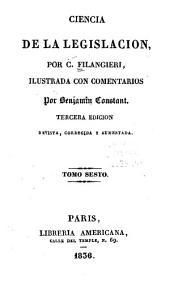 Ciencia de la legislacion: Volumen 6