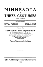 Minnesota in Three Centuries, 1655-1908: Volume 1