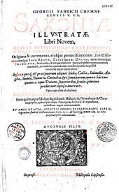 Georgii Fabricii... Saxoniae illustratae libri novem... et nunc denum, adiectis duobus posterioribus libris... a M. Iacobo Fabricio...