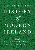 The Princeton History of Modern Ireland