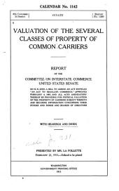 Valuation of the Several Classes of Property of Common Carriers