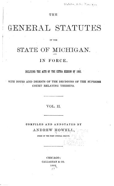 Download The General Statutes of the State of Michigan Book