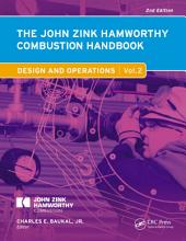 The John Zink Hamworthy Combustion Handbook: Volume 2 Design and Operations, Edition 2