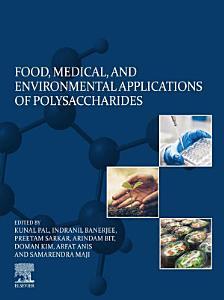 Food  Medical  and Environmental Applications of Polysaccharides