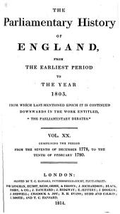 The Parliamentary History of England from the Earliest Period to the Year 1803: Volume 20