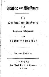 Adelheid von Wulfingen: ein Denkmal der Barbaren des dreyzehnten Jahrhunderts
