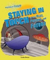 Staying in Touch in the Past  Present  and Future PDF