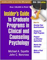 Insider's Guide to Graduate Programs in Clinical and Counseling Psychology