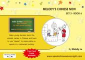 Melody's Chinese Now Set Three Book 6: For Young Learners
