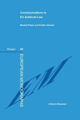 Communications in EU Law   Antitrust Market Power and Public Interest PDF