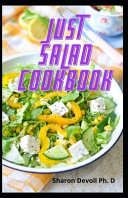 Just Salad Cookbook